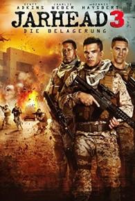Watch Jarhead 3 The Siege (2016) Full Movie Online Free