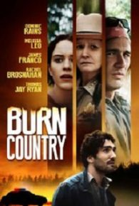 Watch Burn Country (2016) Online