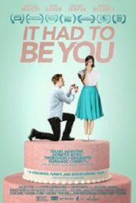 Watch It Had to Be You (2016) Online