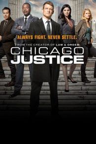 Watch Chicago Justice Season 01 Full Movie Online