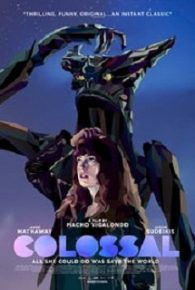 Watch Colossal (2016) Full Movie Online Free