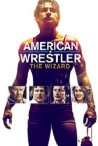 American Wrestler: The Wizard (2016) Full Movie Online Free