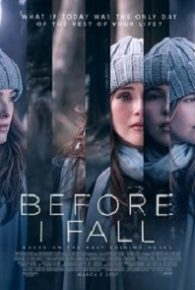 Before I Fall (2017) Full Movie Online Free