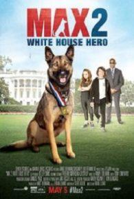 Max 2: White House Hero (2017) Full Movie Online Free