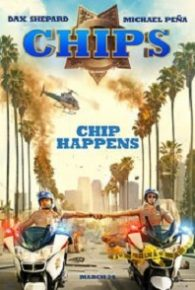 CHIPS (2017) Full Movie Online Free