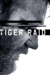 Tiger Raid (2016) Full Movie Online Free