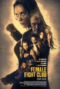 Female Fight Squad (2016) Full Movie Online Free