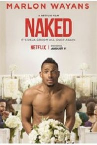 Naked (2017) Full Movie Online Free