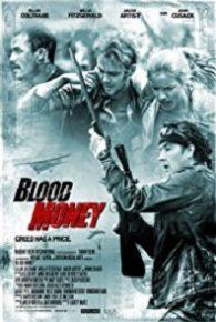 Watch Blood Money (2017) Full Movie Online Free