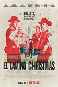 Watch El Camino Christmas (2017) Full Movie Online Free
