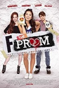 Watch F the Prom (2017) Full Movie Online Free