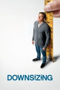 Watch Downsizing (2017) Full Movie Online Free