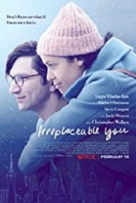 Watch Irreplaceable You (2018) Full Movie Online Free