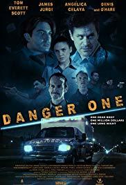 Watch Danger One (2018) Full Movie Online Free