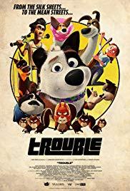 Watch Trouble (2019) Online Free